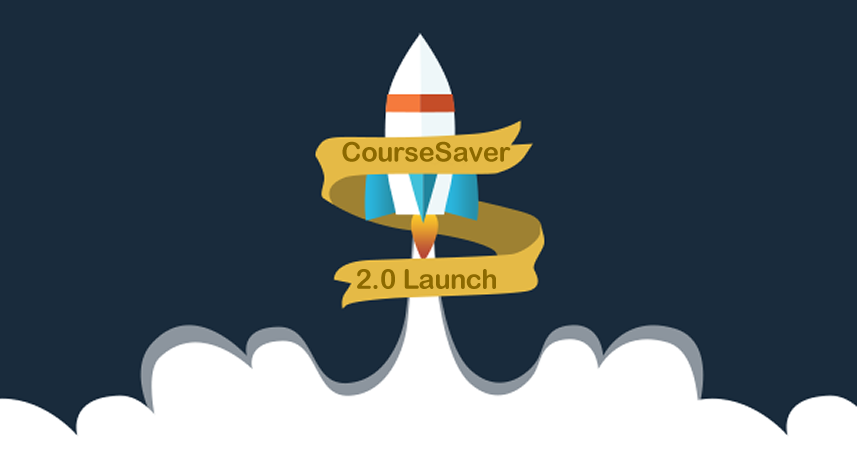 CourseSaver 2.0 Launch